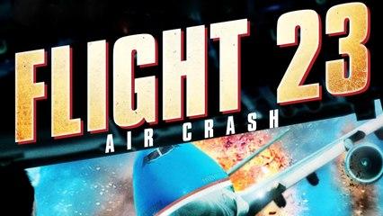 Flight 23 - Air Crash (2012) [Action] Film (deutsch)