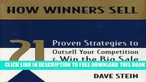 New Book How Winners Sell: 21 Proven Strategies to Outsell Your Competition and Win the Big Sale