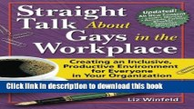 Read Straight Talk About Gays in the Workplace, Third Edition: Creating an Inclusive, Productive