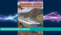 FAVORIT BOOK Panama Canal by Cruise Ship: The Complete Guide to Cruising the Panama Canal FREE