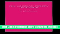 [PDF] The Lockean Theory of Rights (Studies in Moral, Political, and Legal Philosophy) Online Books