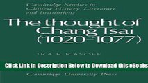 [Reads] The Thought of Chang Tsai (1020-1077) (Cambridge Studies in Chinese History, Literature