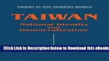 [Reads] Taiwan: National Identity and Democratization (Taiwan in the Modern World (M.E. Sharpe