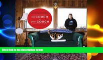 READ book  My Couch is Your Couch: Exploring How People Live Around the World  BOOK ONLINE