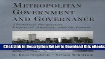 [Download] Metropolitan Government and Governance: Theoretical Perspectives, Empirical Analysis,