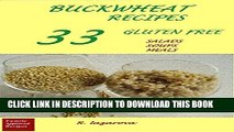 [PDF] Buckwheat Recipes.  33 Gluten Free  Salads, Soups, Meals: (These easy, delicious and healthy