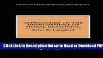 [PDF] Approaches to the Development of Moral Reasoning (Essays in Developemental Psychology)