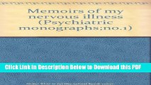 [Read] Memoirs of my nervous illness (Psychiatric monographs;no.1) Full Online