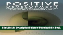 [Best] Positive Development: From Vicious Circles to Virtuous Cycles through Built Environment