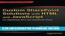[PDF] Custom SharePoint Solutions with HTML and JavaScript: For SharePoint 2013 and SharePoint