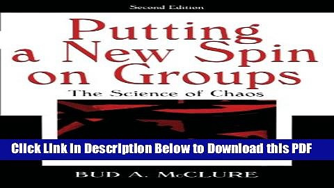 [Read] Putting A New Spin on Groups: The Science of Chaos Ebook Free