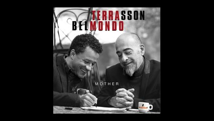 Terrasson / Belmondo - Mother (EPK)