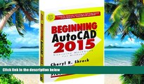 Big Deals  Beginning AutoCAD 2015  Free Full Read Most Wanted