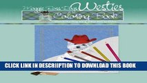 [PDF] Maggie Ross Dogs WESTIE Coloring Book: Wonderful Dog Art for You to Color (Maggie Ross Dogs