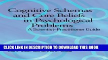 Collection Book Cognitive Schemas and Core Beliefs in Psychological Problems: A