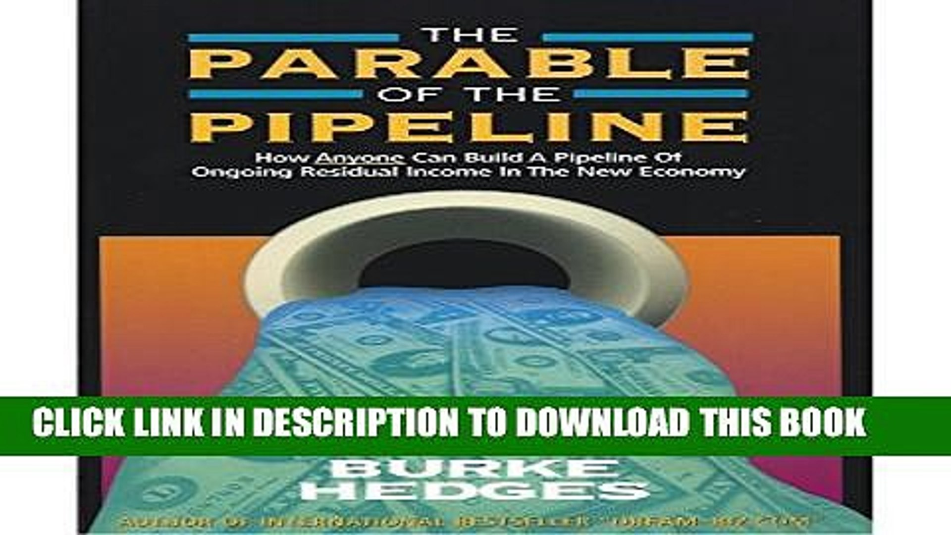 New Book The Parable Of The Pipeline: How Anyone Can Build A Pipeline Of Ongoing Residual Income