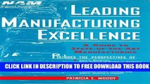 New Book Leading Manufacturing Excellence: A Guide to State-of-the-Art Manufacturing