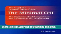 Collection Book The Minimal Cell: The Biophysics of Cell Compartment and the Origin of Cell
