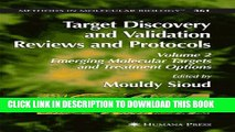 New Book Target Discovery and Validation Reviews and Protocols: Emerging Molecular Targets and