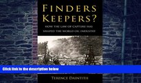 Big Deals  Finders Keepers?: How the Law of Capture Shaped the World Oil Industry  Best Seller