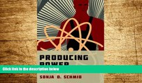 READ FREE FULL  Producing Power: The Pre-Chernobyl History of the Soviet Nuclear Industry (Inside