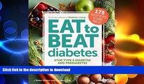 READ  Diabetic Living Eat to Beat Diabetes: Stop Type 2 Diabetes and Prediabetes: 175 Healthy