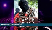 Big Deals  Oil Wealth and Insurgency in Nigeria  Free Full Read Most Wanted