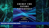 Big Deals  Energy for Future Presidents: The Science Behind the Headlines  Free Full Read Best