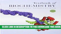 New Book Textbook of Biochemistry with Clinical Correlations