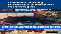 Collection Book Commercializing Successful Biomedical Technologies: Basic Principles for the