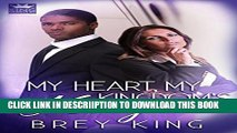 [New] My Heart, My Kingdom s King: Giving love a chance after many years (My Heart Series Book 3)