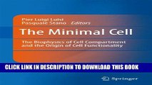 New Book The Minimal Cell: The Biophysics of Cell Compartment and the Origin of Cell Functionality