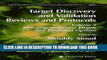 Collection Book Target Discovery and Validation Reviews and Protocols: Emerging Molecular Targets