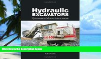 Big Deals  Hydraulic Excavators: Quarrying   Mining Applications  Best Seller Books Most Wanted