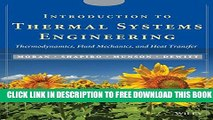 New Book Introduction to Thermal Systems Engineering: Thermodynamics, Fluid Mechanics, and Heat