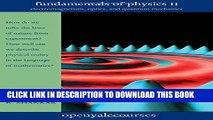 [Read PDF] Fundamentals of Physics II: Electromagnetism, Optics, and Quantum Mechanics (The Open