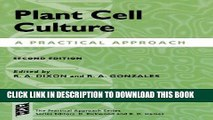 Collection Book Plant Cell Culture: A Practical Approach (Practical Approach Series)