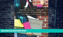 Big Deals  Designing Your Fashion Portfolio: From Concept to Presentation  Free Full Read Best