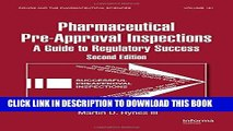 New Book Preparing for FDA Pre-Approval Inspections: A Guide to Regulatory Success, Second Edition