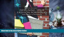 Big Deals  Designing Your Fashion Portfolio: From Concept to Presentation  Free Full Read Most