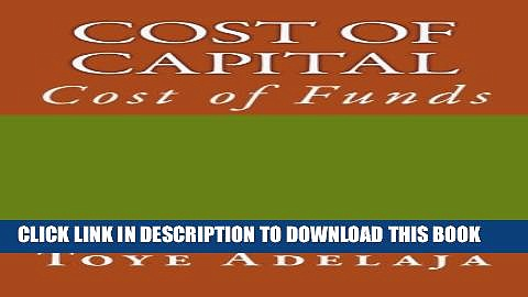 [PDF] Cost of Capital: Cost of Funds Full Collection