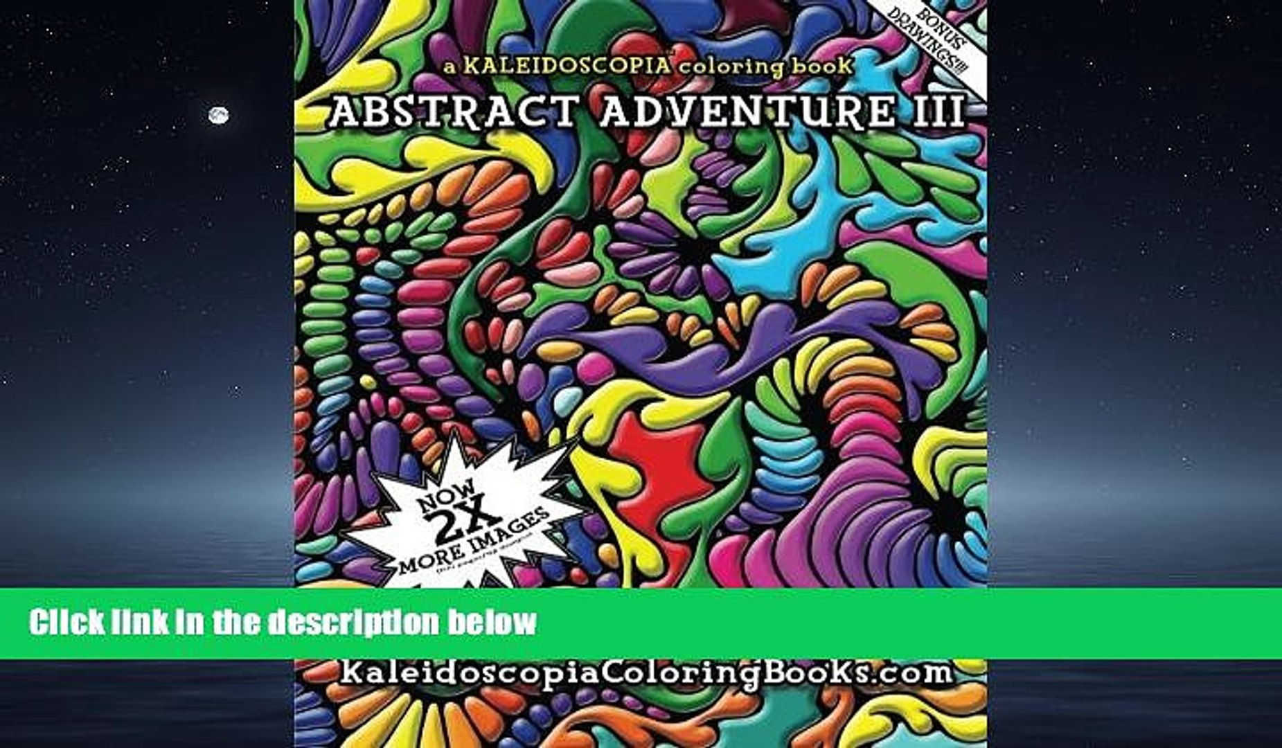 For you Abstract Adventure III: A Kaleidoscopia Coloring ...