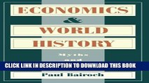 [PDF] Economics and World History: Myths and Paradoxes Popular Collection