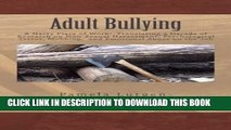 [PDF] Adult Bullying--A Nasty Piece of Work:: Translating Decade of Research on Non-Sexual