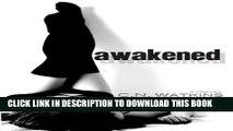 New Book Awakened (Awakened Series Book 1)