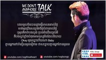 We don't talk anymore - DEVITH, (With Lyric) Remix ( Rap version ), Khmer Cover, ងួន ចាន់ដេវីត
