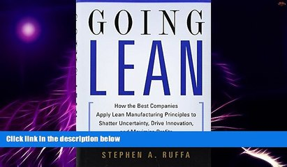 Big Deals  Going Lean: How the Best Companies Apply Lean Manufacturing Principles to Shatter