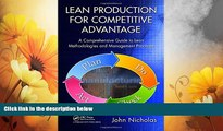 Must Have  Lean Production for Competitive Advantage: A Comprehensive Guide to Lean Methodologies