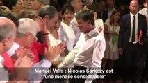 Manuel Valls : Nicolas Sarkozy est «une menace considérable»