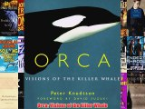 [PDF] Orca: Visions of the Killer Whale Full Online